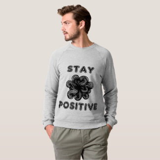 """Stay Positive"" American Apparel Sweatshirt"