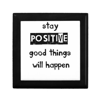 stay positive good thing will happen gift box