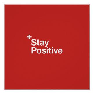 Stay positive - motivational poster