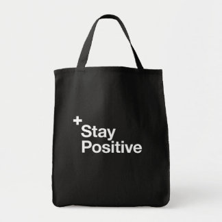 Stay positive - Motivational Tote Bag
