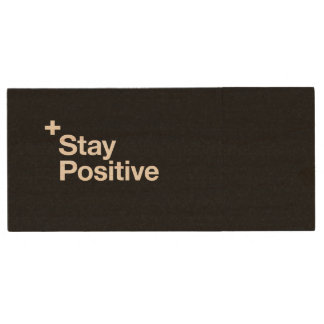 Stay positive - Motivational Wood USB Flash Drive