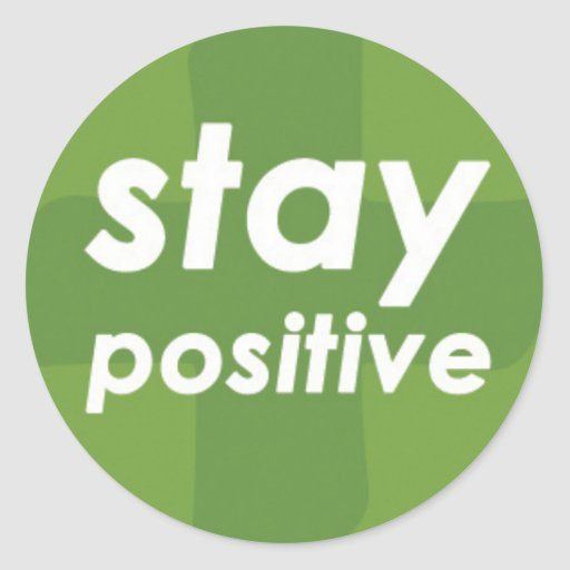 Stay Positive on Green Plus Stickers