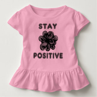 """Stay Positive"" Toddler Ruffle Tee"