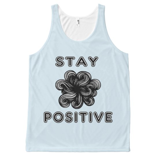 """Stay Positive"" Unisex Tanktop"