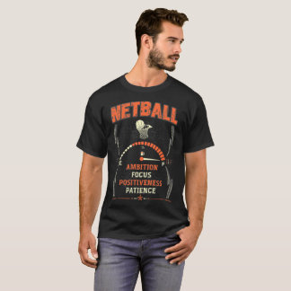Stay positiveness Brave Ambition Focus Netball Tee