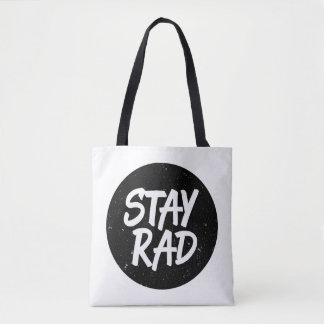 Stay Rad Typography Tote Bag