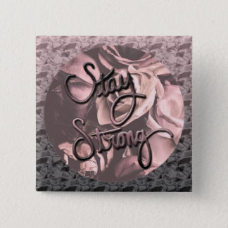 Stay Strong 2 Inch Square Button