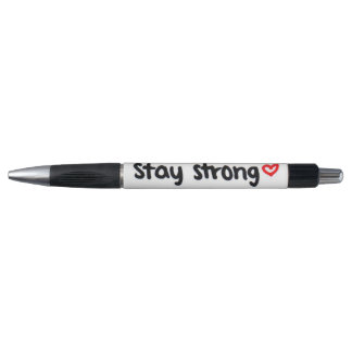 stay strong <3 pen