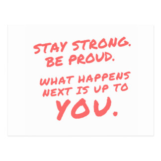 Stay Strong Be Proud Inspirational Quotes Postcard