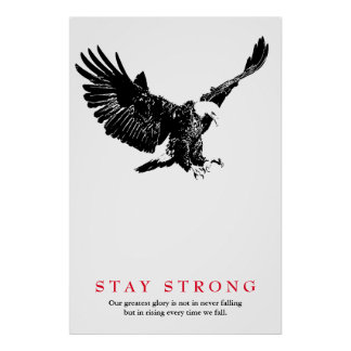 Stay Strong Black White Bald Eagle Motivational Poster