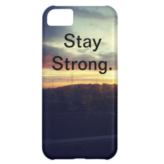 Stay Strong. Cover For iPhone 5C