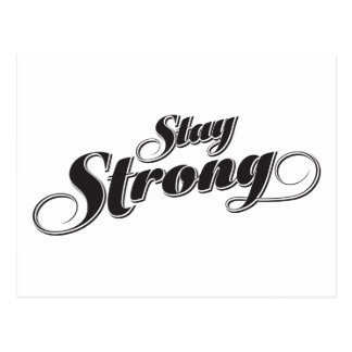 Stay Strong Inspirational and Encouragement Quote Postcard