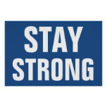 Stay Strong Inspirational Blue White Poster