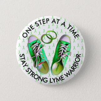 STAY STRONG LYME DISEASE WARRIOR BUTTON