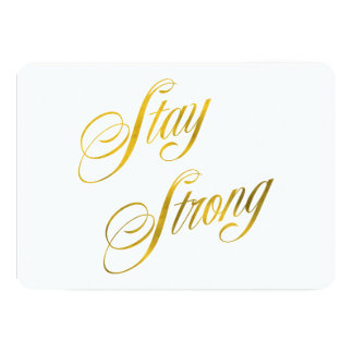 Stay Strong Quote Faux Gold Foil Quotes Sparkly Card