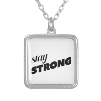STAY STRONG SILVER PLATED NECKLACE