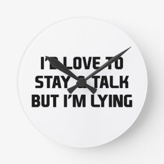 Stay & Talk Round Clock