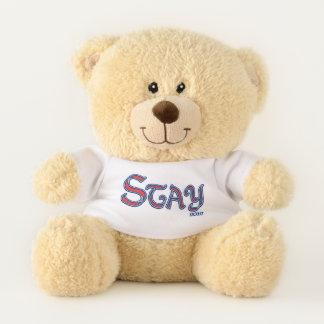 Stay Teddy Bear