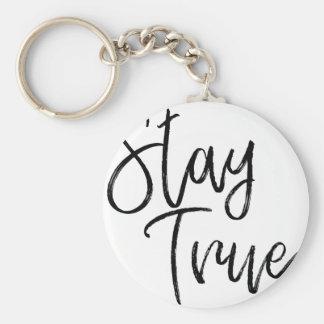 Stay True word art brush effect Keychain