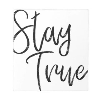 Stay True word art brush effect Notepad