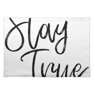 Stay True word art brush effect Placemat