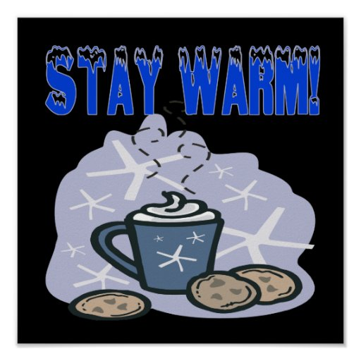 Stay Warm 4 Posters