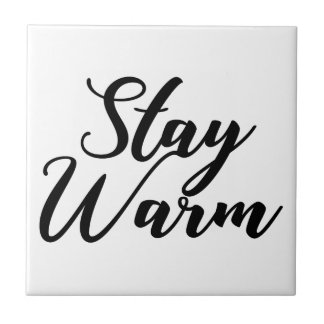 Stay-Warm Tile