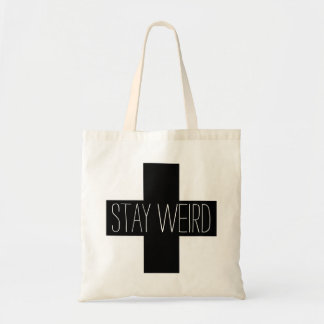Stay Weird Black Plus Sign Quote Tote Bag