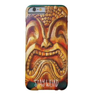 """""""Stay Weird"""" Quote, Fun Retro Wood Tiki Face Photo Barely There iPhone 6 Case"""