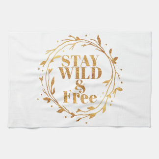 stay wild and free in GOLD Kitchen Towels