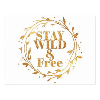 stay wild and free in GOLD Postcard