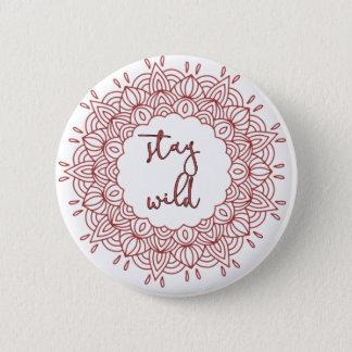 Stay Wild Boho Gypsy Design 2 Inch Round Button