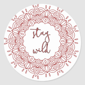 Stay Wild Boho Gypsy Design Classic Round Sticker