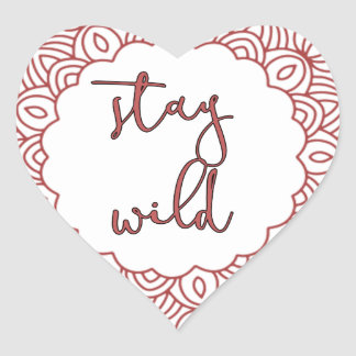 Stay Wild Boho Gypsy Design Heart Sticker