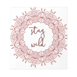 Stay Wild Boho Gypsy Design Notepad