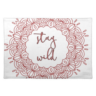 Stay Wild Boho Gypsy Design Placemat