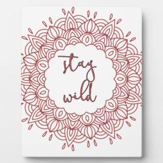 Stay Wild Boho Gypsy Design Plaque