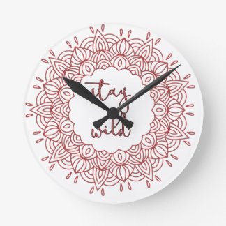 Stay Wild Boho Gypsy Design Round Clock
