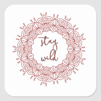 Stay Wild Boho Gypsy Design Square Sticker