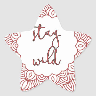 Stay Wild Boho Gypsy Design Star Sticker
