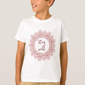 Stay Wild Boho Gypsy Design T-Shirt