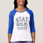 STAY WILD Boho Watercolor *Dark on White* T-Shirt