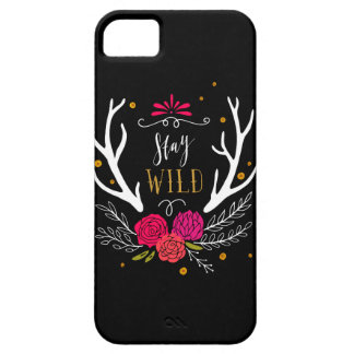 Stay Wild Case For The iPhone 5