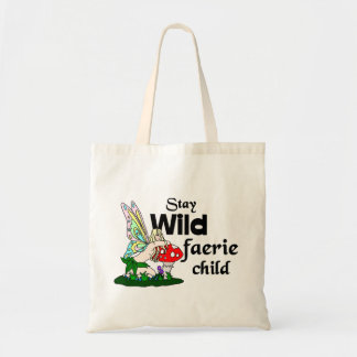 Stay Wild Faerie Child Faerie And Mushroom Bag