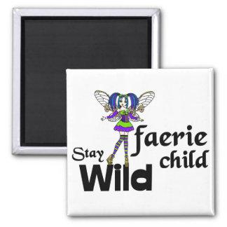 Stay Wild Faerie Child Steampunk Magnet