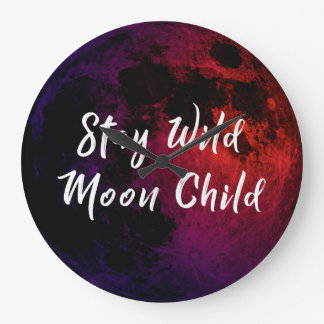 Stay Wild Moon Child Large Clock