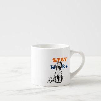 STAY WOKE Esspresso Cup