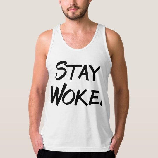 """Stay Woke"" Funny Men's Tank Top"