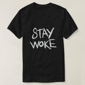 Stay Woke T-Shirt