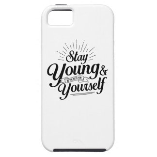 stay young SS Case For The iPhone 5